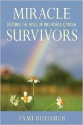 2015-03-26_Favorite Books Page_Miracle Survivors - Beating the Odds of Incurable Cancer