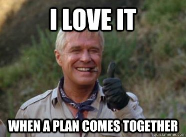 i-love-it-when-a-plan-comes-together